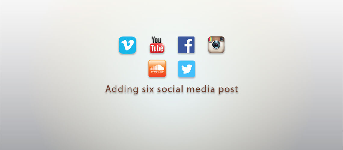 Adding six social media posts to your WordPress blog
