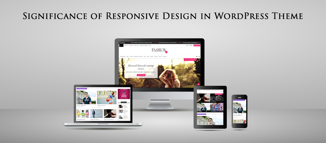Significance of Responsive Design in WordPress Theme