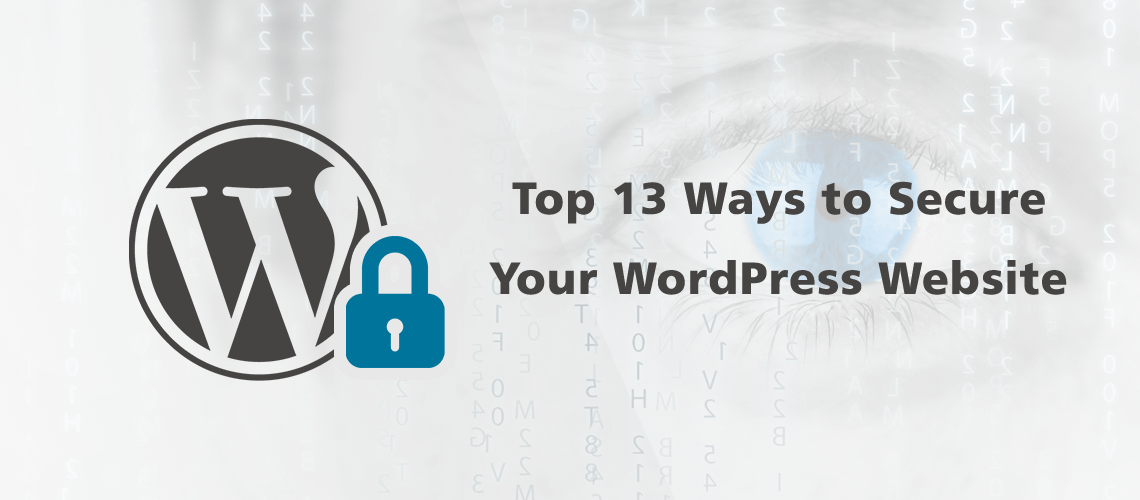 Top 13 Ways to Secure Your WordPress Website