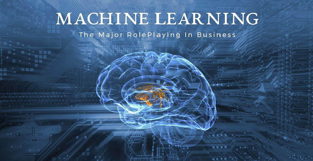 Machine Learning & Artificial Intelligence – The Major Roleplaying In Winning Business