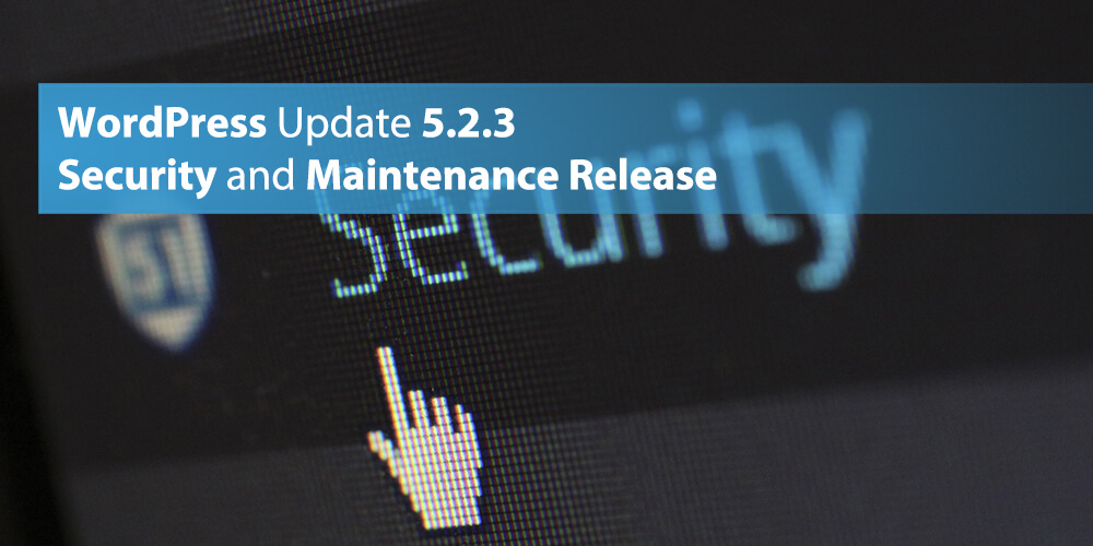 WordPress Update 5.2.3 Security and Maintenance Release
