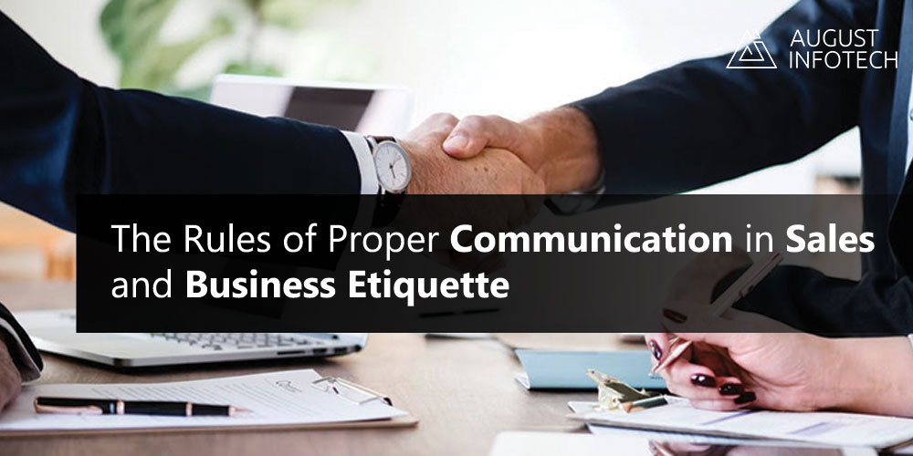 The Rules of Proper Communication in Sales and Business Etiquette